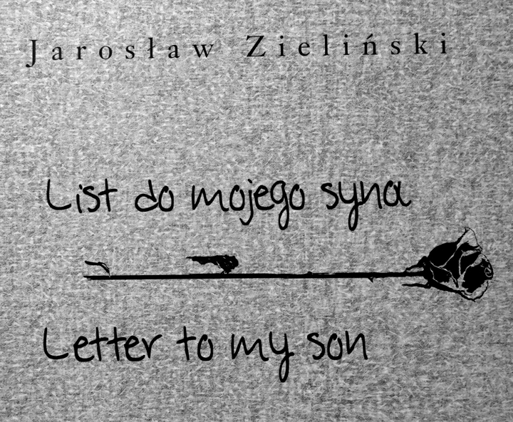 List Do Mojego Syna Andrzej Walter